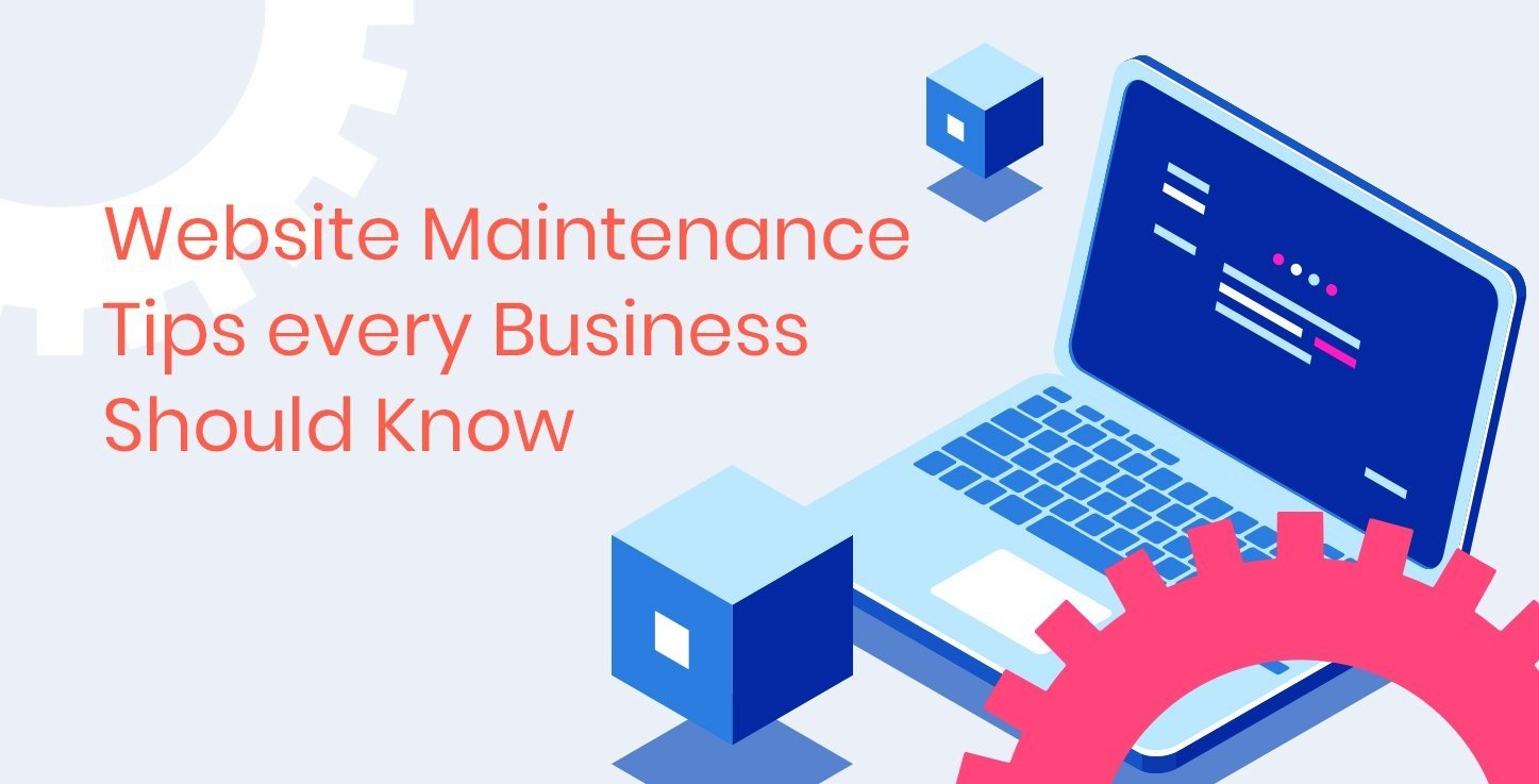 Website maintenance tips every business should know
